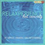 relaxperience-het vervolg